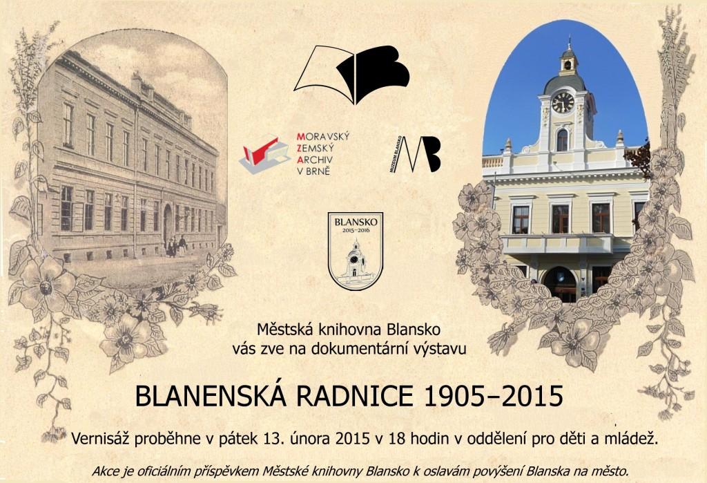 Plakát + pozvánka - Blanenská radnice 1905 -2015, 13.2.2015