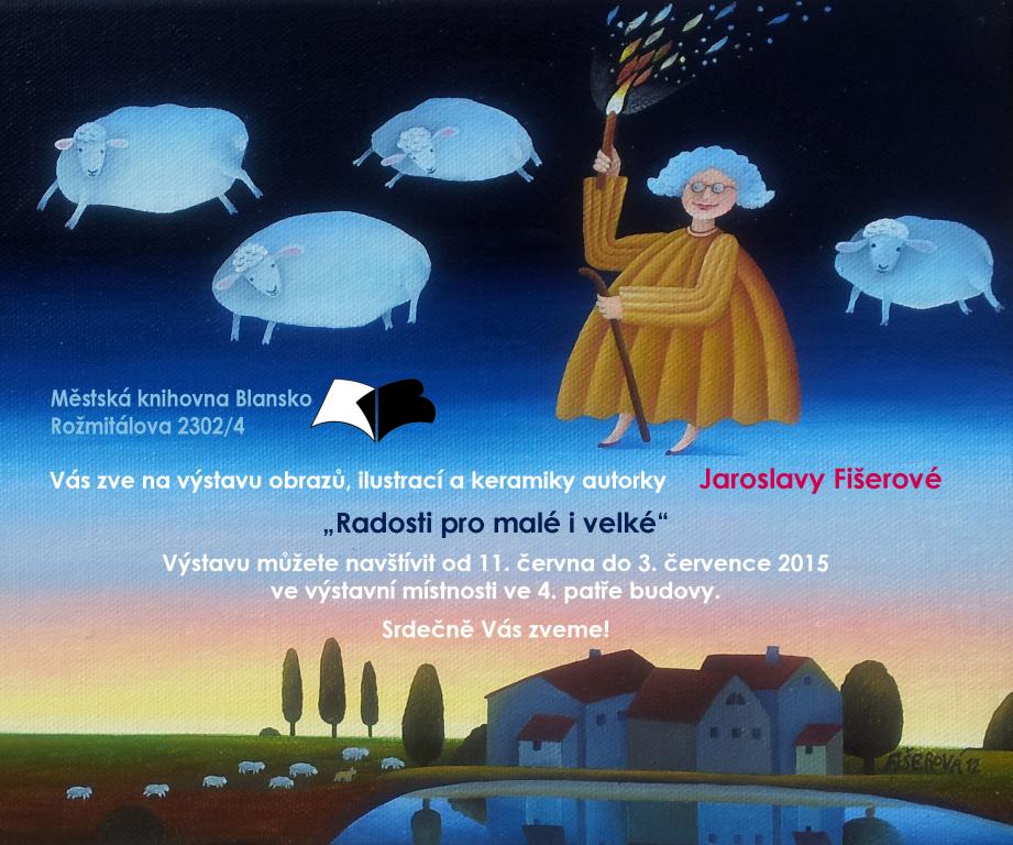 Plakát + pozvánka - výstava J. Fišerové, 12.6.2015