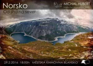 Plakát + pozvánka - přednáška M. Huberta NORSKO, 29.2.2016